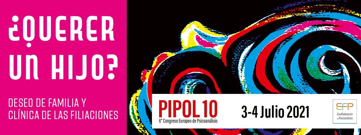 PIPOL 10. 6º CONGRESO EUROPEO DE PSICOANÁLISIS @ Bruselas
